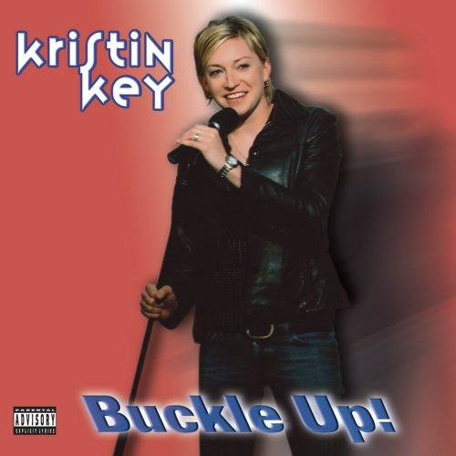 Kristin Key Buckle Up! Explicit Version