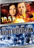 10.5 Day Of Destruction 10.5 Day Of Destruction Nr Unrated