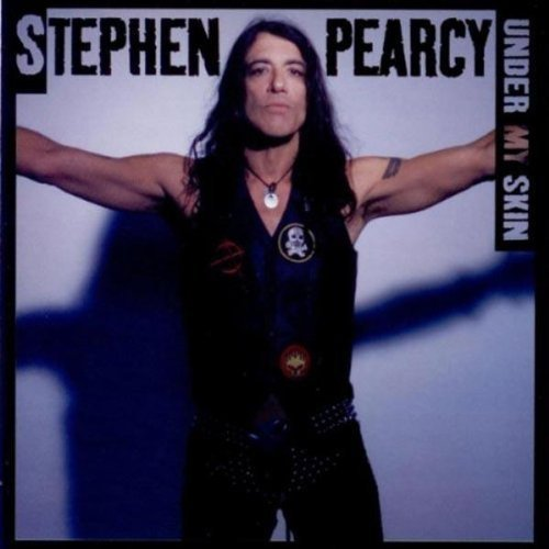 Stephen Pearcy Under My Skin