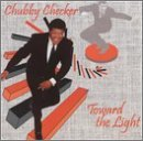Chubby Checker Toward The Light