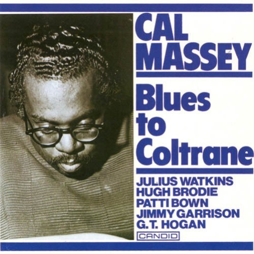 Cal Massey Blues For Coltrane