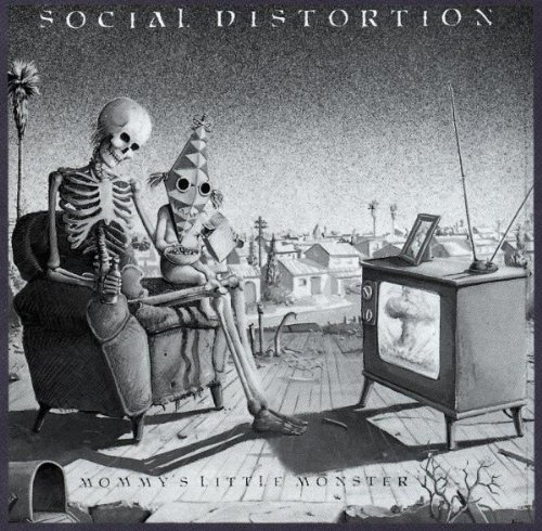 Social Distortion Mommy's Little Monster Mommy's Little Monster