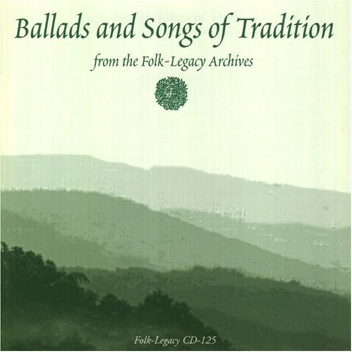 Ballads & Songs Of Traditio Ballads & Songs Of Tradition