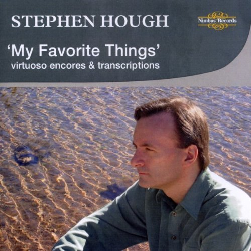 Stephen Hough My Favorite Things Virtuoso Hough (pno)