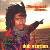 Dub Station Forward Ever