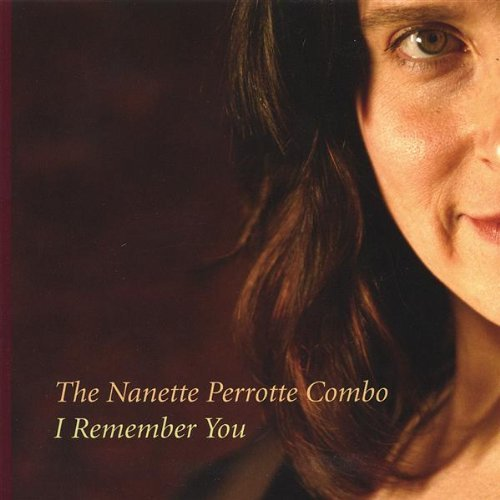 The Nanette Perrotte Combo I Remember You