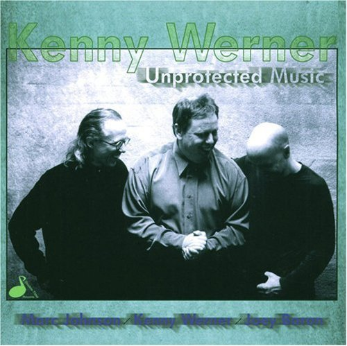 Kenny Werner Unprotected Music