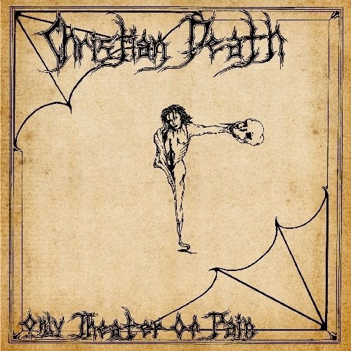 Christian Death Only Theatre Of Pain Remastered