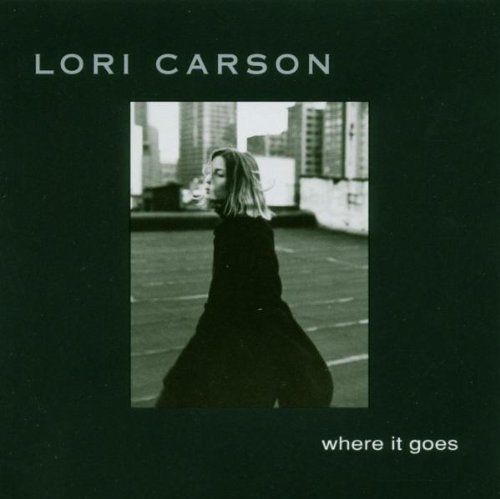 Lori Carson Where It Goes