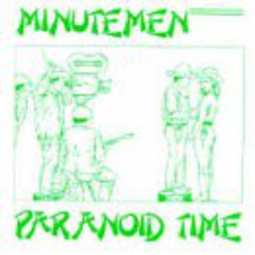 minutemen-paranoid-time