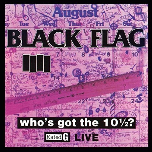 black-flag-whos-got-the-10-1-2