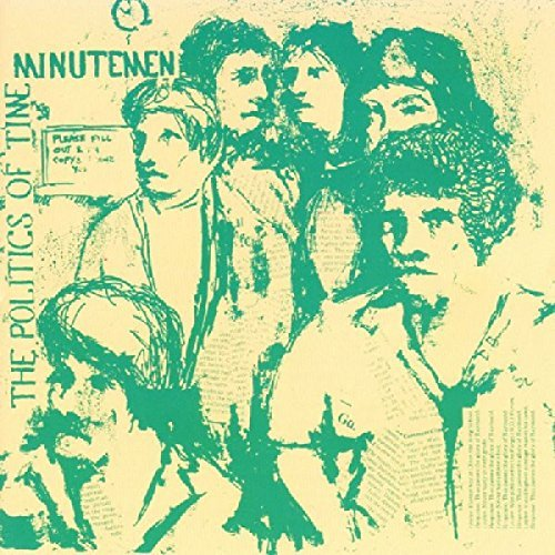 Minutemen Politics Of Time