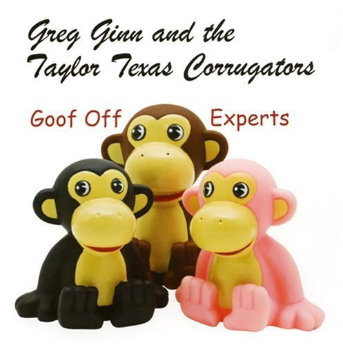 Greg Ginn & The Taylor Texas C Goof Off Experts