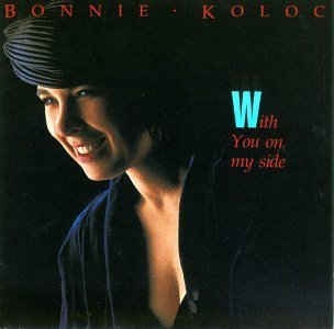 Bonnie Koloc/With You On My Side