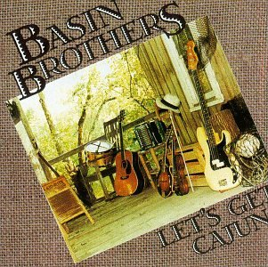 Basin Brothers Let's Get Cajun
