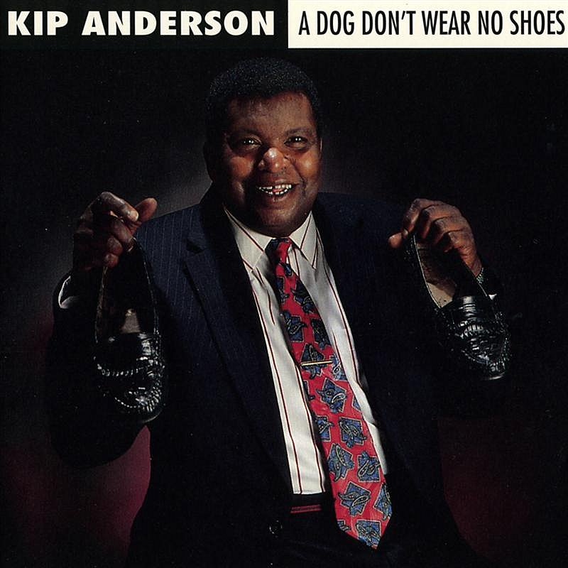 Kip Anderson Dog Don't Wear No Shoes