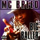 Mc Breed Big Baller Explicit Version