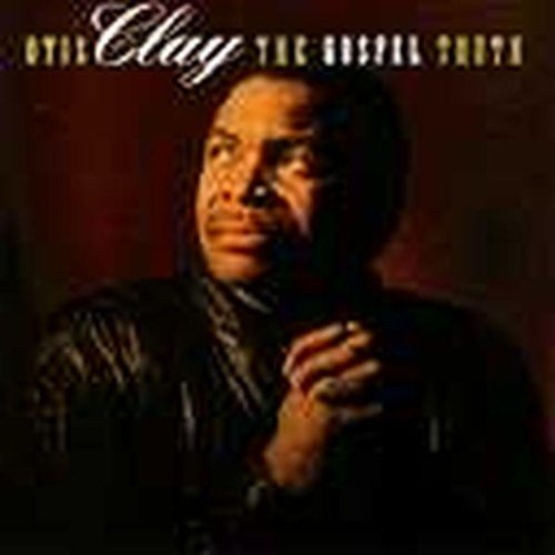 Otis Clay Gospel Truth