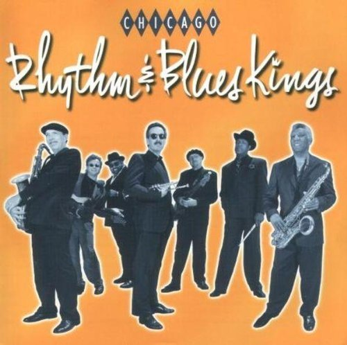 Chicago Rhythm & Blues Kings Chicago Rhythm & Blues Kings
