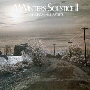 Winter's Solstice Vol. 2 Winter's Solstice Hedges Ackerman Aaberg Higbie Winter's Solstice
