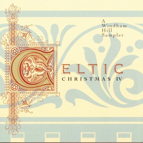 Celtic Christmas Vol. 4 Celtic Christmas O'flynn Nightnoise O'skaggs Celtic Christmas