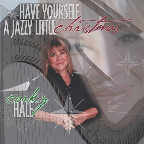 Corky Hale Have Yourself A Jazzy Little C