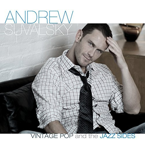 Andrew Suvalsky Vintage Pop & The Jazz Sides