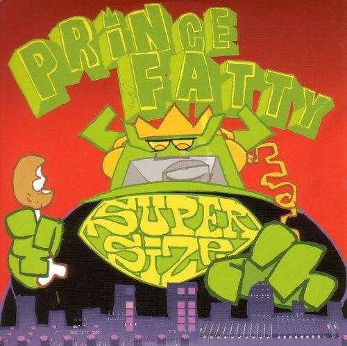 Prince Fatty Supersize