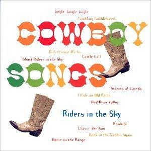 Riders In The Sky Cowboy Songs