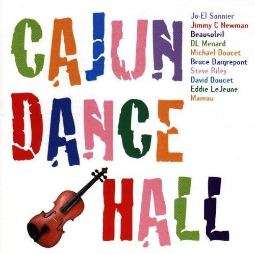 cajun-dance-hall-cajun-dance-hall-sonnier-beausoleil-riley-mamou-menard-newman-daigreport