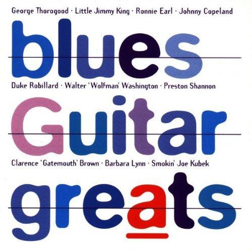 blues-guitar-greats-blues-guitar-greats-earl-robillard-brown-copeland-thorogood-king-washington