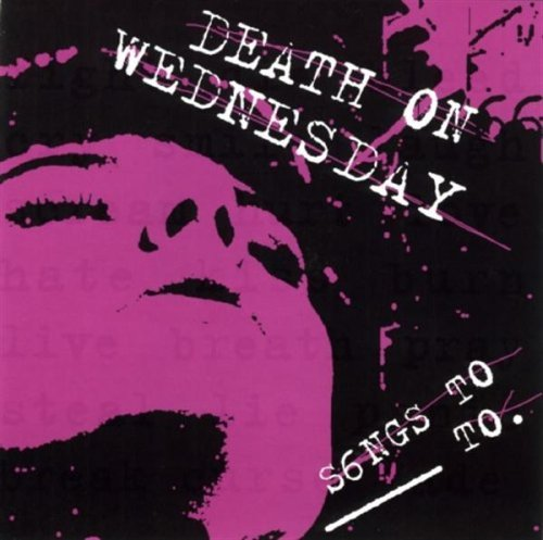 Death On Wednesday Songs To____to