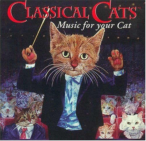 Classical Cats-Music For Yo/Classical Cats-Music For Your