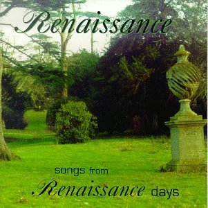 Renaissance Songs From The Renaissance Day