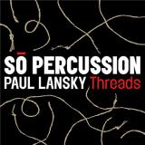 P. Lansky Threads So Percussion