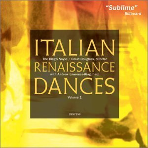 Andrew Lawrence King Italian Renaissance Dances Vol Lawrence King*andrew (hp) Douglass King's Noyse