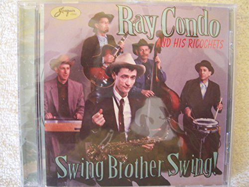 Ray & His Ricochets Condo Swing Brother Swing
