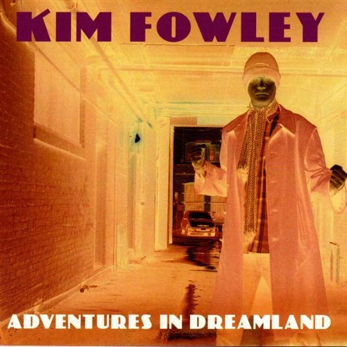 Kim Fowley Adventures In Dreamland
