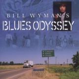 Bill Wyman Bill Wyman's Blues Odyssey 2 CD Set