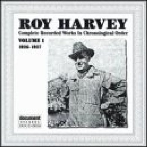 Roy Harvey Vol. 1 Roy Harvey