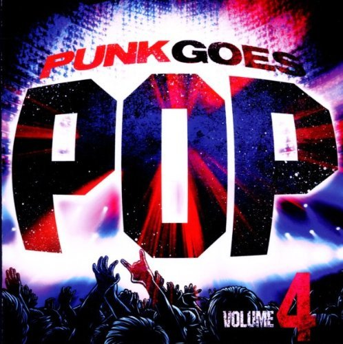 Punk Goes Pop Vol. 4 Punk Goes Pop