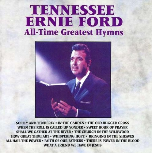 Tennessee Ernie Ford All Time Greatest Hymns