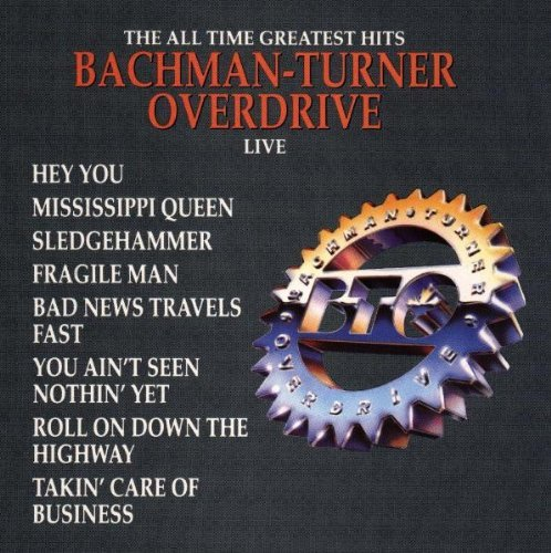 Bachman Turner Overdrive Greatest Hits Live CD R