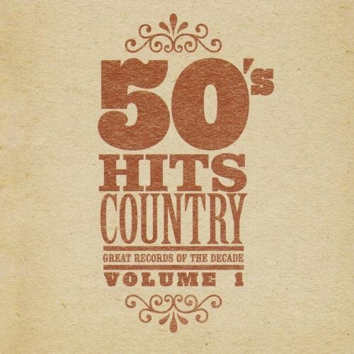 Great Records Of The Decade 50's Hits Country No. 1 CD R Great Records Of The Decades