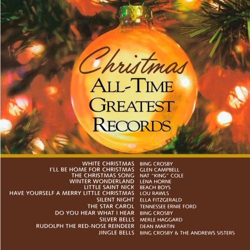 Christmas All Time Greatest Vol. 1 Christmas All Time Grea Christmas All Time Greatest