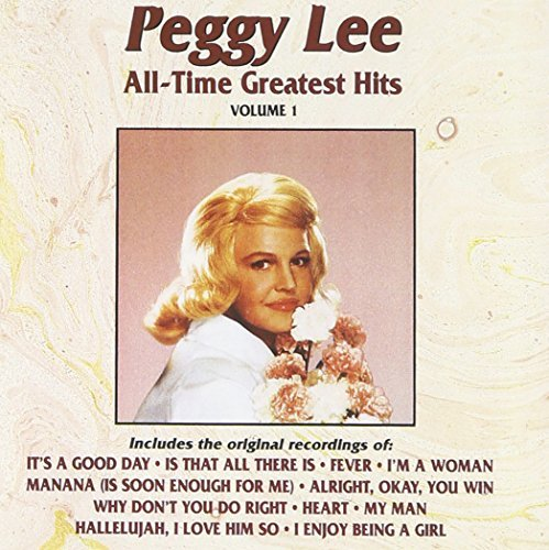 Peggy Lee Vol. 1 All Time Greatest Hits CD R