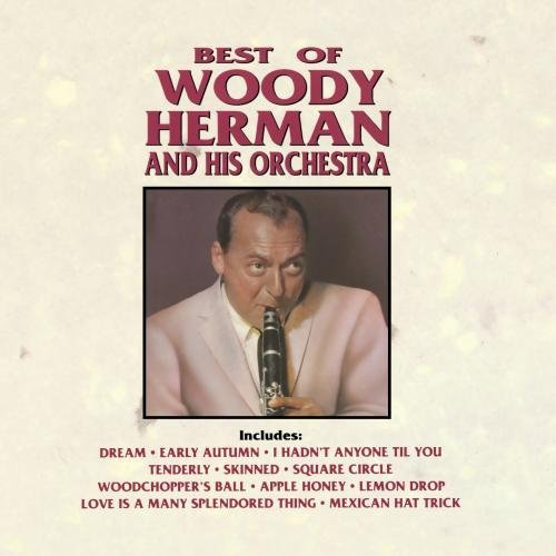 Woody & His Orchestra Herman/Best Of Woody Herman & Orchest@Cd-R