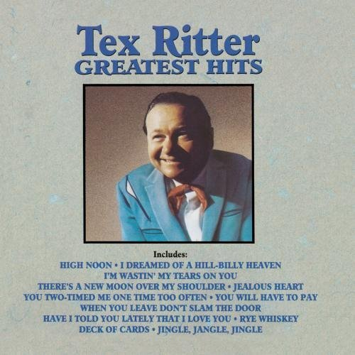 Tex Ritter Greatest Hits CD R