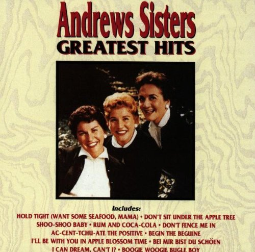 Andrews Sisters Greatest Hits CD R
