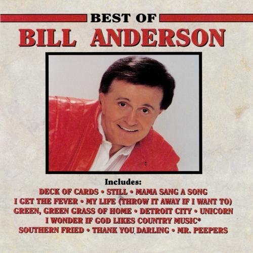 Bill Anderson Best Of Bill Anderson CD R